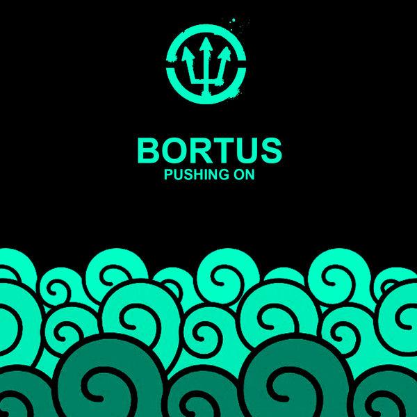 Bortus - Pushing On