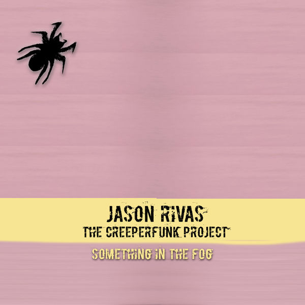 Jason Rivas - Something in the Fog