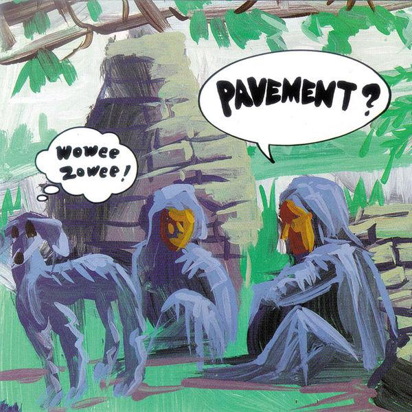 Pavement|Wowee Zowee