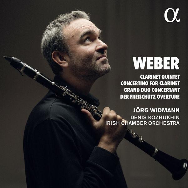 Jörg Widmann - Weber: Clarinet Quintet, Concertino for Clarinet, Grand Duo Concertant & Der Freischütz Overture