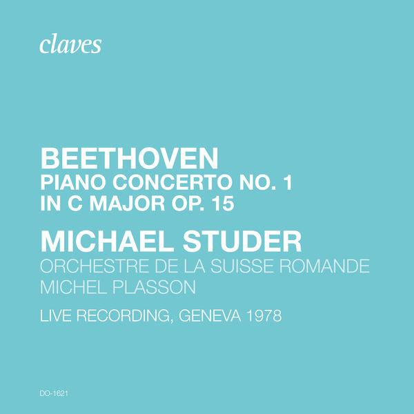 Michael Studer - Beethoven: Piano Concerto No. 1, Op. 15 (Live Recording. Geneva 1978)