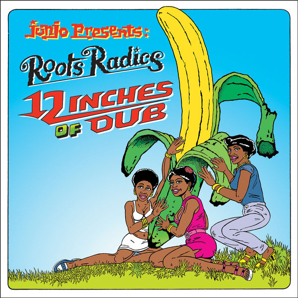 Roots Radics - Junjo Presents: 12 Inches Of Dub