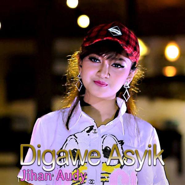 Album Digawe Asyik Jihan Audy Qobuz Download And Streaming In