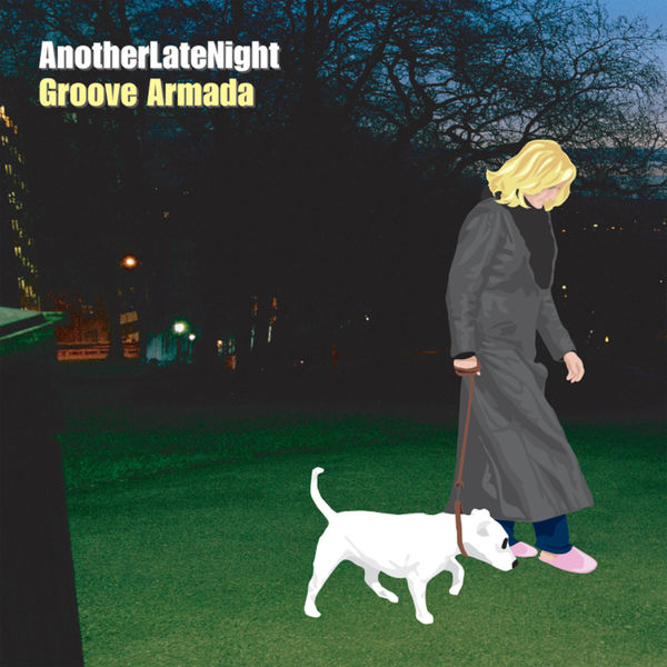 Groove Armada - Late Night Tales: Another Late Night - Groove Armada