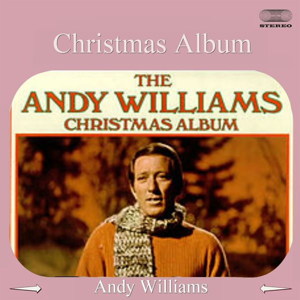 andy williams christmas album medley white christmas the holiday season the christmas song - Andy Williams White Christmas