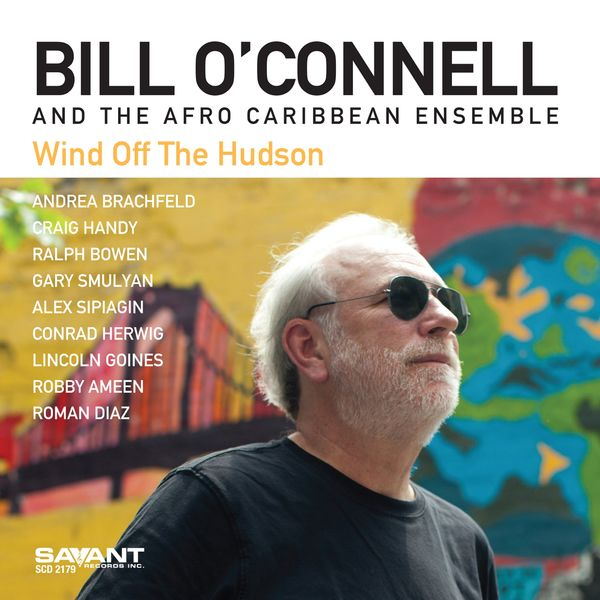 Bill O'Connell - Wind Off the Hudson