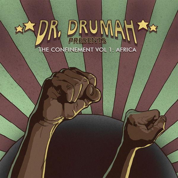 Dr. Drumah - The Confinement Vol.1: Africa