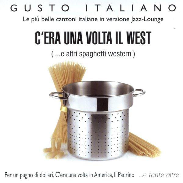 Massimo Farao - Gusto Italiano - C'Era Una Volta Il West