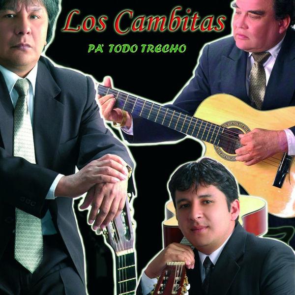 Los Cambitas - Pa' Todo Trecho
