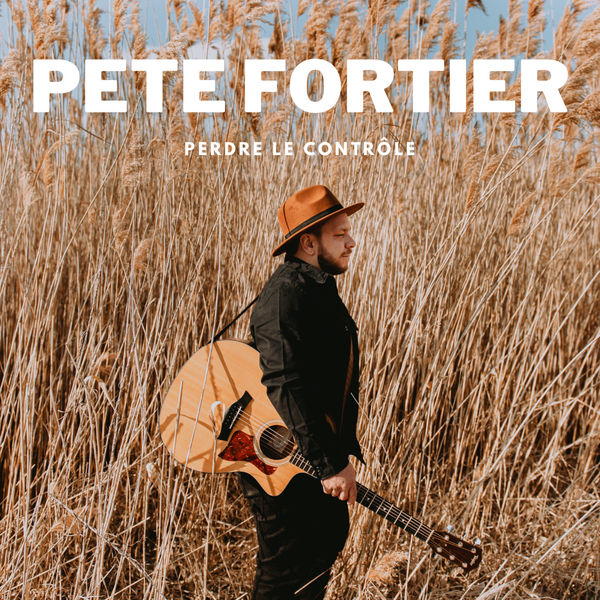 Pete Fortier - Perdre le contrôle