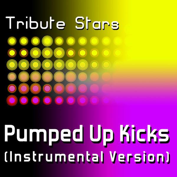 Tribute Stars - Foster The People - Pumped Up Kicks (Instrumental Version)