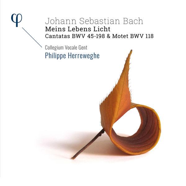 Collegium Vocale Gent|Bach: 'Meins Lebens Licht' Cantatas BWV 45-198 & Motet BWV 118