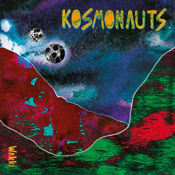 Wakki - Kosmonauts