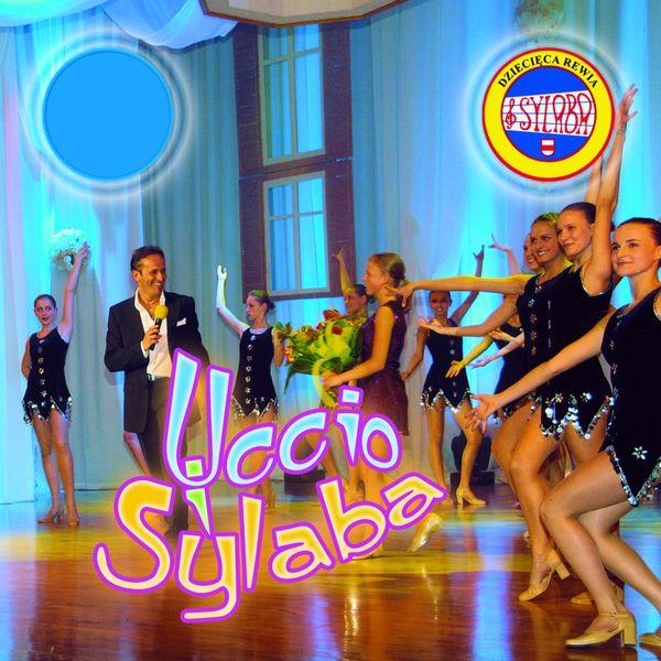 Dziecięca Rewia Sylaba - Uccio i Sylaba