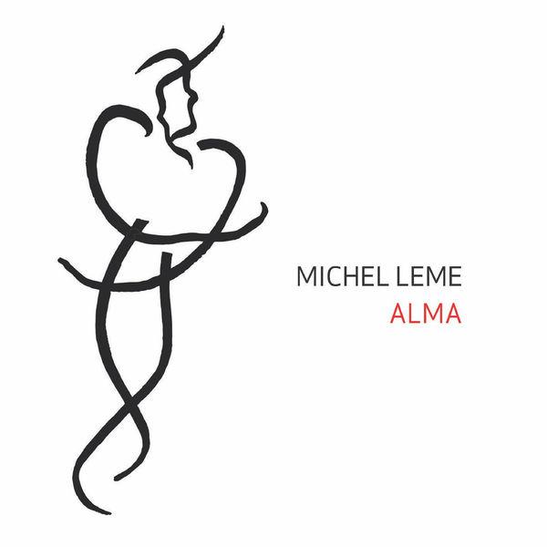 Michel Leme - Alma