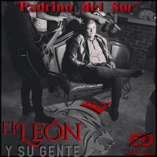 El León Y Su Gente - Padrino del Sur