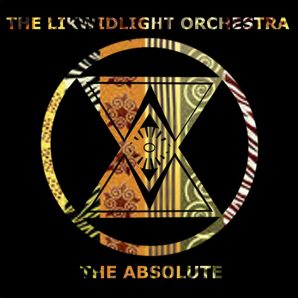 THE LIKWIDLIGHT EXP - THE ABSOLUTE