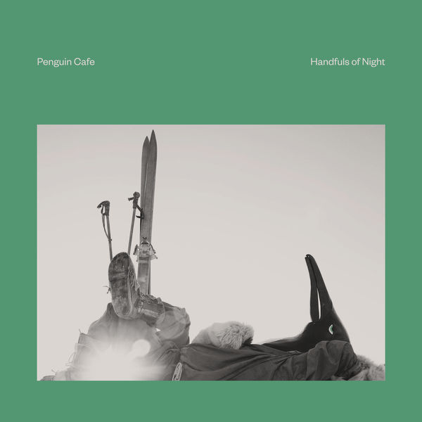 Penguin Cafe - Handfuls of Night