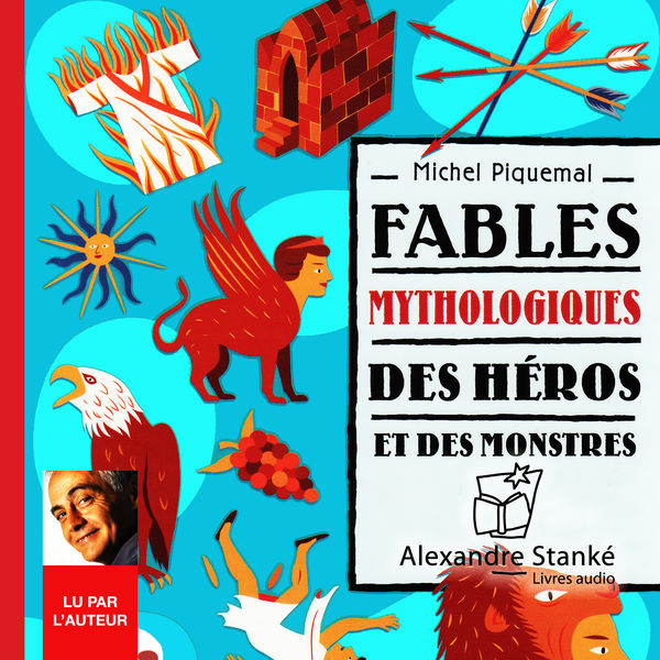Michel Piquemal - Fables mythologiques - Vol. 1