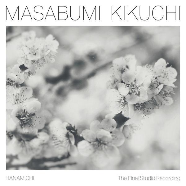 Masabumi Kikuchi|Hanamichi
