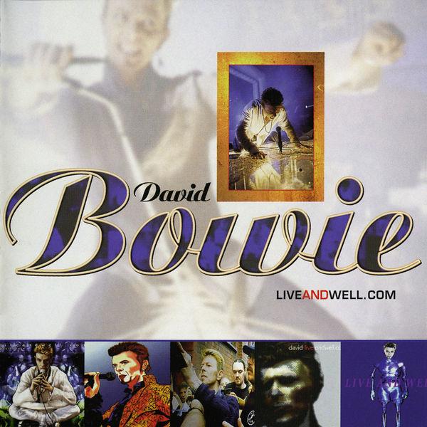 David Bowie - Liveandwell.com (2020 Remaster)