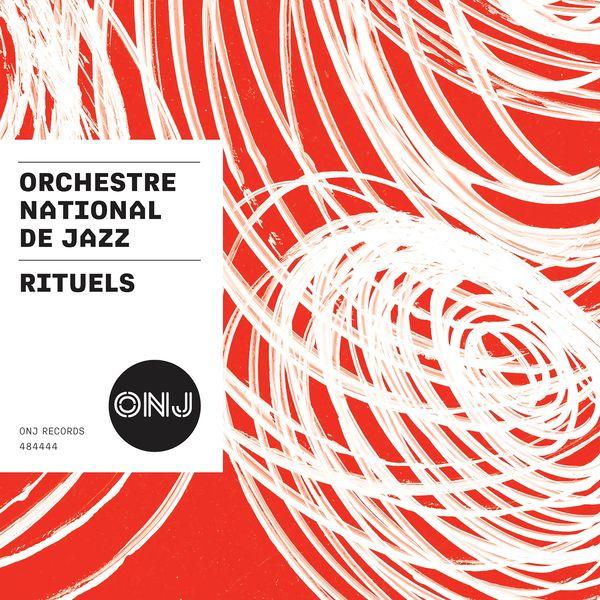 Orchestre National De Jazz - Rituels
