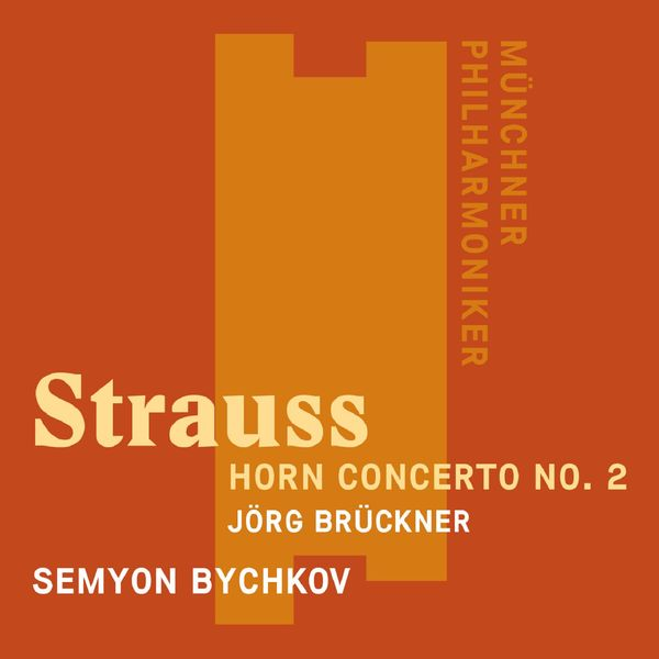 Semyon Bychkov - R. Strauss: Horn Concerto No. 2