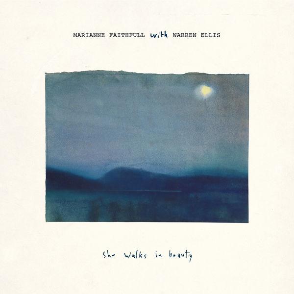 Marianne Faithfull - She Walks in Beauty (with Warren Ellis)