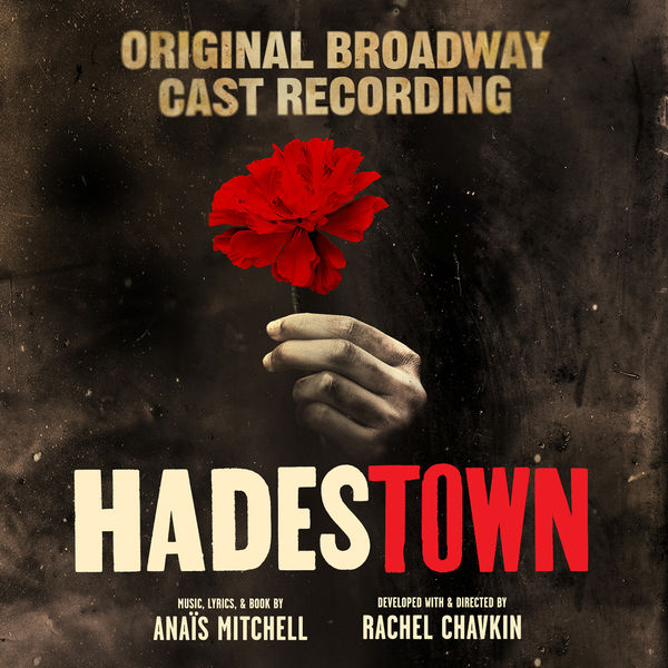 Anais Mitchell - Hadestown (Original Broadway Cast Recording)
