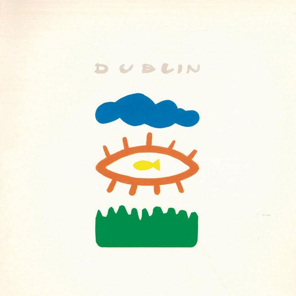 Dublin - Dublín (Remasterizado)