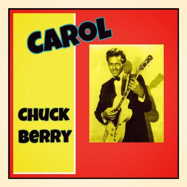 Album Carol by Chuck Berry | Qobuz : téléchargez et streamez en haute qualité