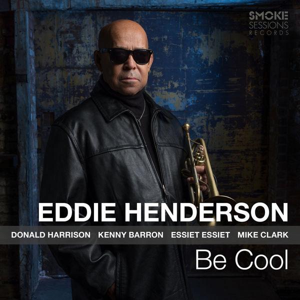 Eddie Henderson|Be Cool