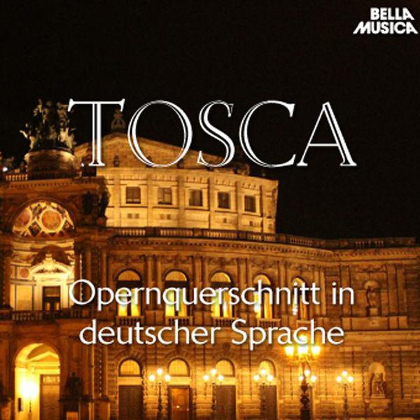 Symphonieorchester Des Bayerischen Rundfunks - Puccini: Tosca - Opernquerschnitt in deutscher Sprache