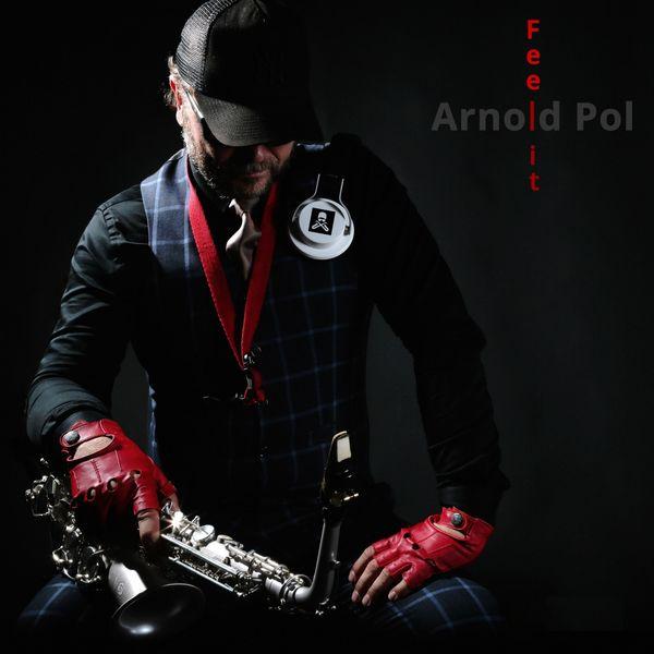 Arnold Pol - Feel It