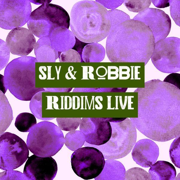 Sly & Robbie - Riddims