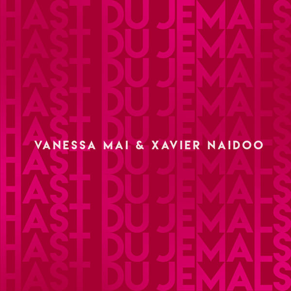 Vanessa Mai - Hast Du jemals
