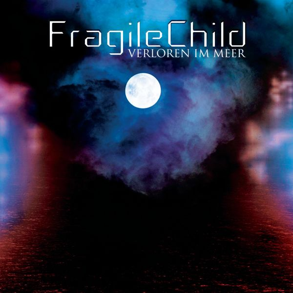 FragileChild|Verloren im Meer