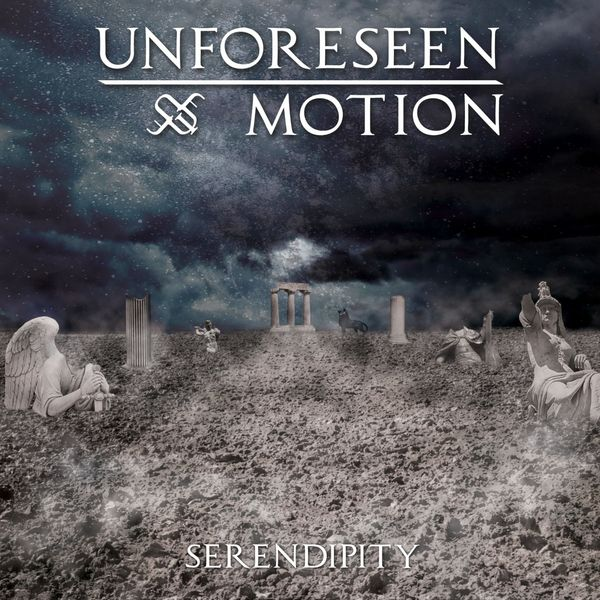 Unforeseen Motion - Serendipity