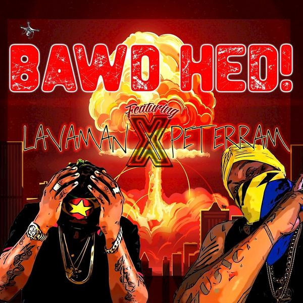 Lavaman - Bawd Hed!