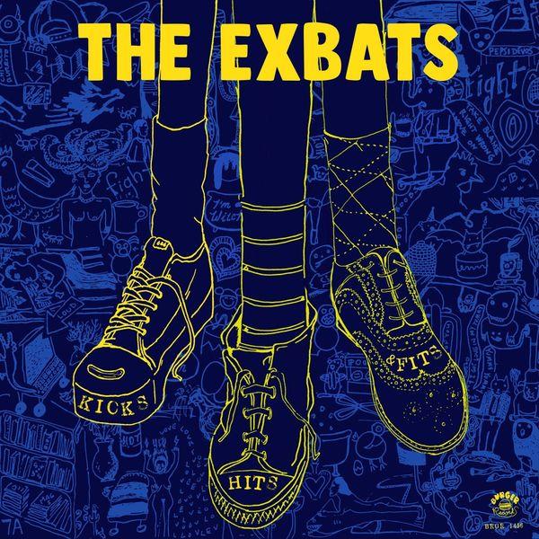 The Exbats - Kicks, Hits and Fits