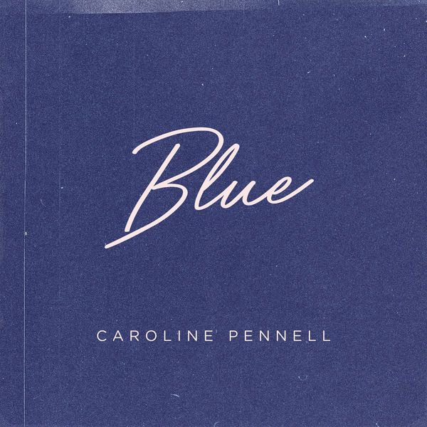 Caroline Pennell - Blue
