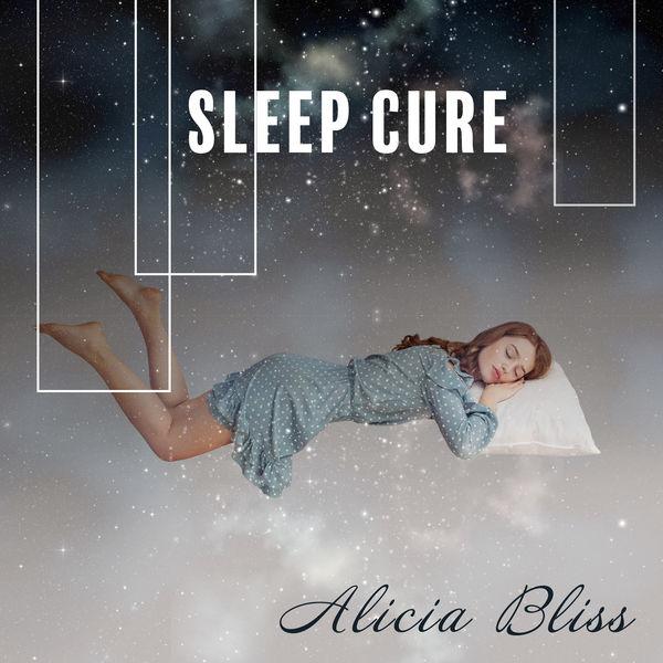 Alicia Bliss - Sleep Cure