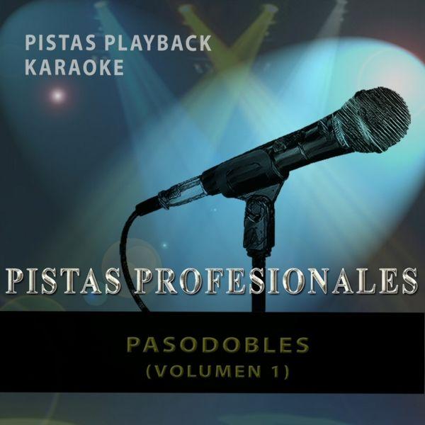 Karaoke King - Pistas Playback Karaoke. Pasodobles (Vol. 1)