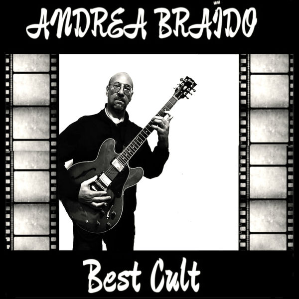 Andrea Braido - Best Cult