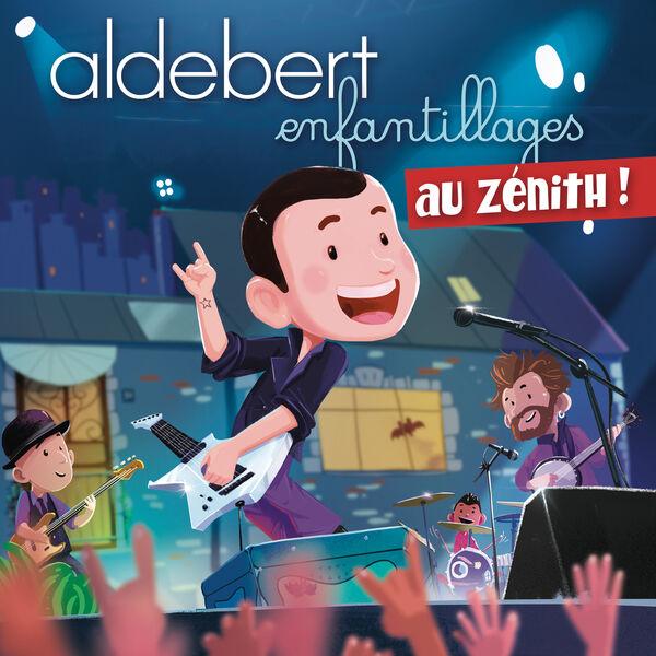Aldebert - Enfantillages au Zénith (Live)