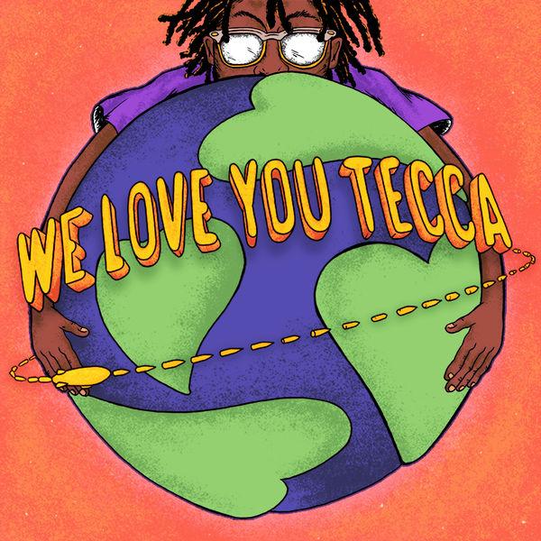 Lil Tecca - We Love You Tecca (Deluxe)