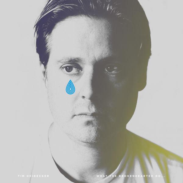 Tim Heidecker - What The Brokenhearted Do...