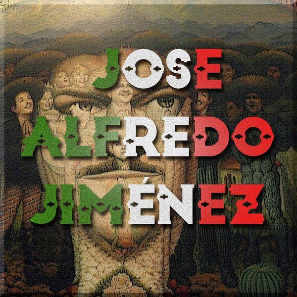 José Alfredo Jiménez - Mis Rancheras y Corridos