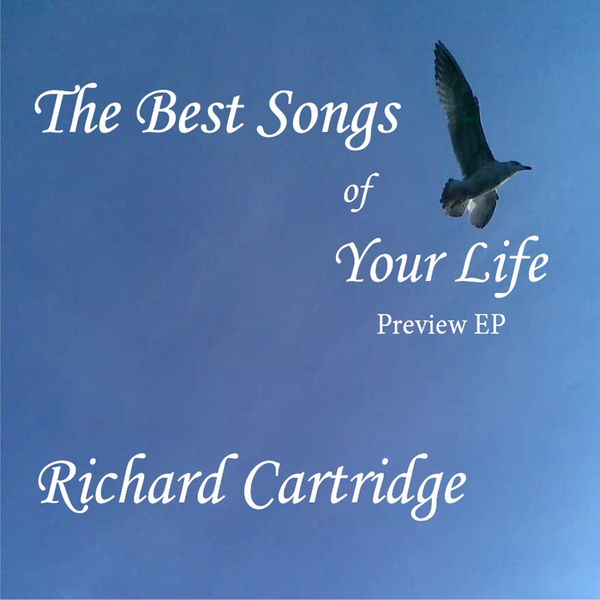 Richard Cartridge - Best Songs of Your Life