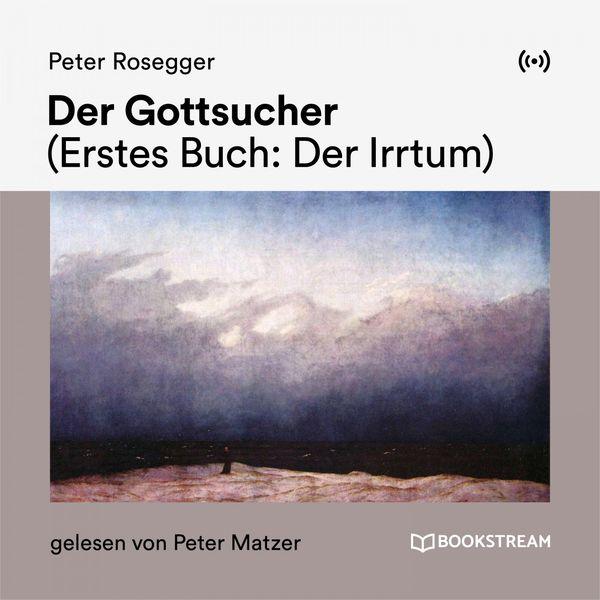 Bookstream Hörbücher - Der Gottsucher (Erstes Buch: Der Irrtum)